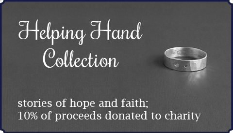 Helping Hand Collection - stories of hope and faith; 10% of proceeds donated to charity