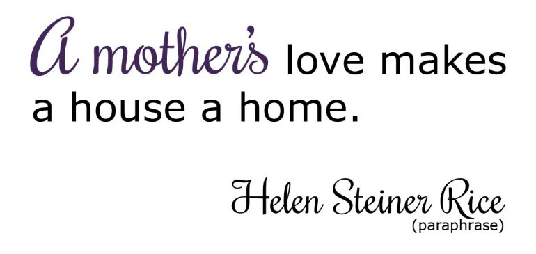 Meaningful Quotes About a Mother's Love